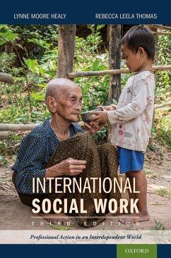 International Social Work (eBook, ePUB) - Healy, Lynne Moore; Thomas, Rebecca Leela