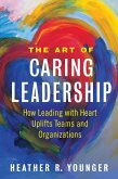 The Art of Caring Leadership (eBook, ePUB)