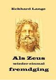 Als Zeus wieder einmal fremdging (eBook, ePUB)