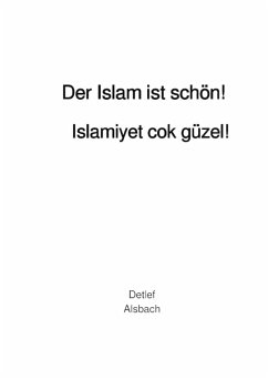 Der Islam ist schön! (eBook, ePUB) - Alsbach, Detlef