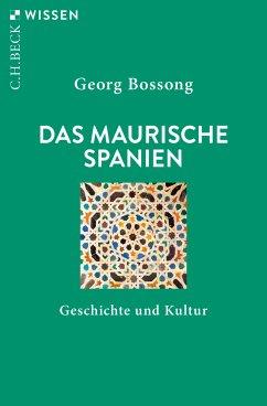 Das Maurische Spanien (eBook, PDF) - Bossong, Georg