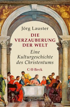 Die Verzauberung der Welt (eBook, PDF) - Lauster, Jörg