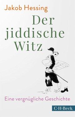 Der jiddische Witz (eBook, ePUB) - Hessing, Jakob