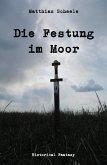 Die Festung im Moor (eBook, ePUB)