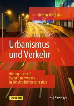 Urbanismus und Verkehr (eBook, PDF) - Holzapfel, Helmut