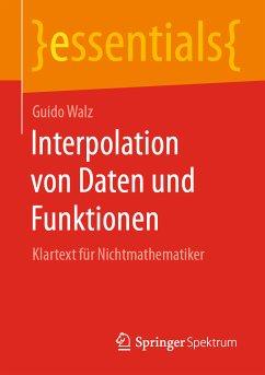 Interpolation von Daten und Funktionen (eBook, PDF) - Walz, Guido