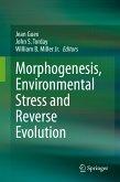 Morphogenesis, Environmental Stress and Reverse Evolution (eBook, PDF)