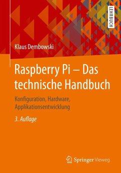 Raspberry Pi - Das technische Handbuch (eBook, PDF) - Dembowski, Klaus