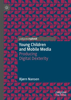Young Children and Mobile Media (eBook, PDF) - Nansen, Bjørn