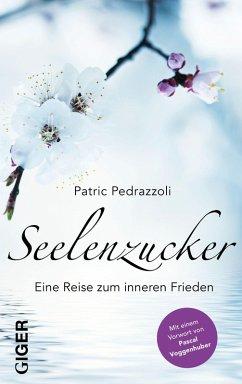 Seelenzucker (eBook, ePUB) - Pedrazzoli, Patric