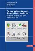 Polymer-Aufbereitung und Kunststoff-Compoundierung (eBook, PDF)