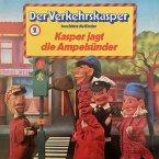 Der Verkehrskasper, Folge 2: Kasper jagt die Ampelsünder (MP3-Download)