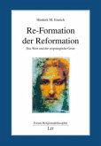 Re-Formation der Reformation