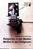Religionen in den Medien - Medien in den Religionen