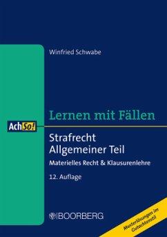Strafrecht Allgemeiner Teil - Schwabe, Winfried