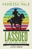 Lassoed - mit dem Lasso gefangen (eBook, ePUB)