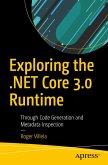 Exploring the .NET Core 3.0 Runtime (eBook, PDF)