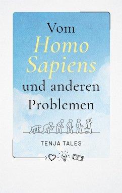Vom Homo Sapiens und anderen Problemen