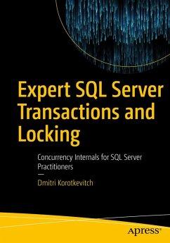 Expert SQL Server Transactions and Locking (eBook, PDF) - Korotkevitch, Dmitri