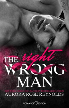 The Wrong/Right Man (eBook, ePUB) - Reynolds, Aurora Rose