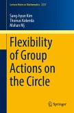 Flexibility of Group Actions on the Circle (eBook, PDF)