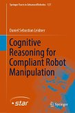 Cognitive Reasoning for Compliant Robot Manipulation (eBook, PDF)
