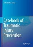 Casebook of Traumatic Injury Prevention (eBook, PDF)