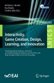 Interactivity, Game Creation, Design, Learning, and Innovation (eBook, PDF)