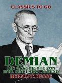 Demian: Die Geschichte von Emil Sinclairs Jugend (eBook, ePUB)