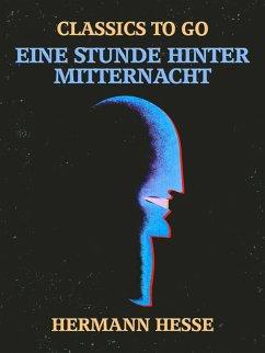 Eine Stunde hinter Mitternacht (eBook, ePUB) - Hesse, Hermann