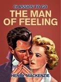 The Man of Feeling (eBook, ePUB)