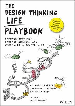 The Design Thinking Life Playbook (eBook, PDF) - Lewrick, Michael; Thommen, Jean-Paul; Leifer, Larry