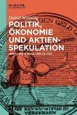 Politik, Ökonomie und Aktienspekulation (eBook, PDF)