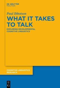 What it Takes to Talk (eBook, ePUB) - Ibbotson, Paul