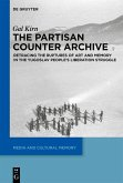 The Partisan Counter-Archive (eBook, ePUB)