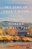 Sky Time in Gray's River (eBook, ePUB)
