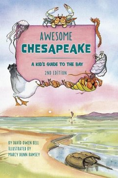 Awesome Chesapeake: A Kid's Guide to the Bay - Bell, David Owen