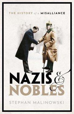 Nazis and Nobles - Malinowski, Stephan