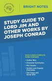Study Guide to Lord Jim and Other Works by Joseph Conrad