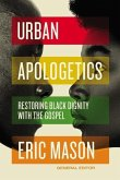 Urban Apologetics Hardcover