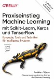 Praxiseinstieg Machine Learning mit Scikit-Learn, Keras und TensorFlow (eBook, ePUB)