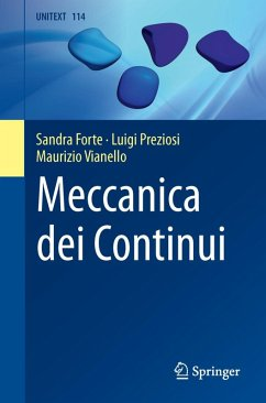 Meccanica dei Continui (eBook, PDF) - Forte, Sandra; Vianello, Maurizio; Preziosi, Luigi