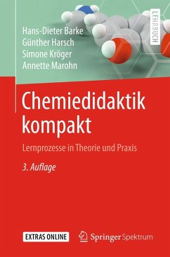 Chemiedidaktik kompakt (eBook, PDF) - Barke, Hans-Dieter; Harsch, Günther; Kröger, Simone; Marohn, Annette