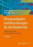 Übungsaufgaben und Berechnungen für den Baubetrieb (eBook, PDF)