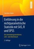 Einführung in die nichtparametrische Statistik mit SAS, R und SPSS (eBook, PDF)