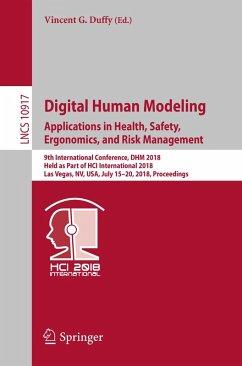 Digital Human Modeling. Applications in Health, Safety, Ergonomics, and Risk Management (eBook, PDF)