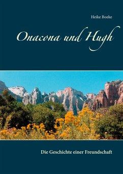 Onacona und Hugh