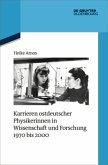Karrieren ostdeutscher Physikerinnen in Wissenschaft und Forschung 1970 bis 2000