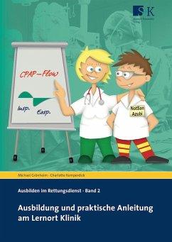 Ausbildung und praktische Anleitung am Lernort Klinik - Grönheim, Michael; Kemperdick, Charlotte