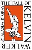 The Fall of Kelvin Walker (eBook, ePUB)